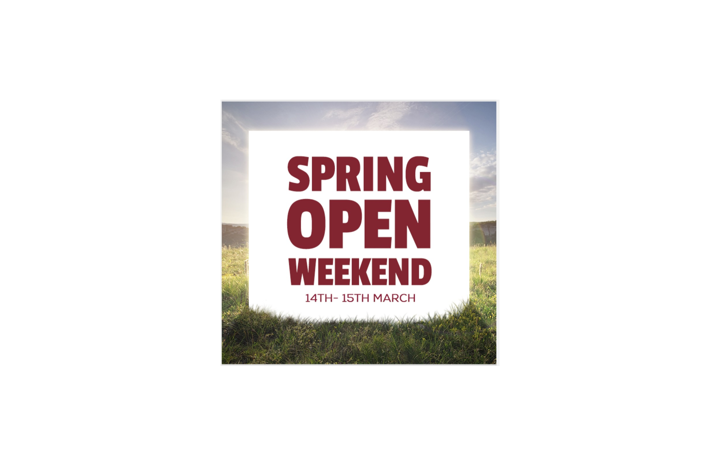 Spring Open Weekend!