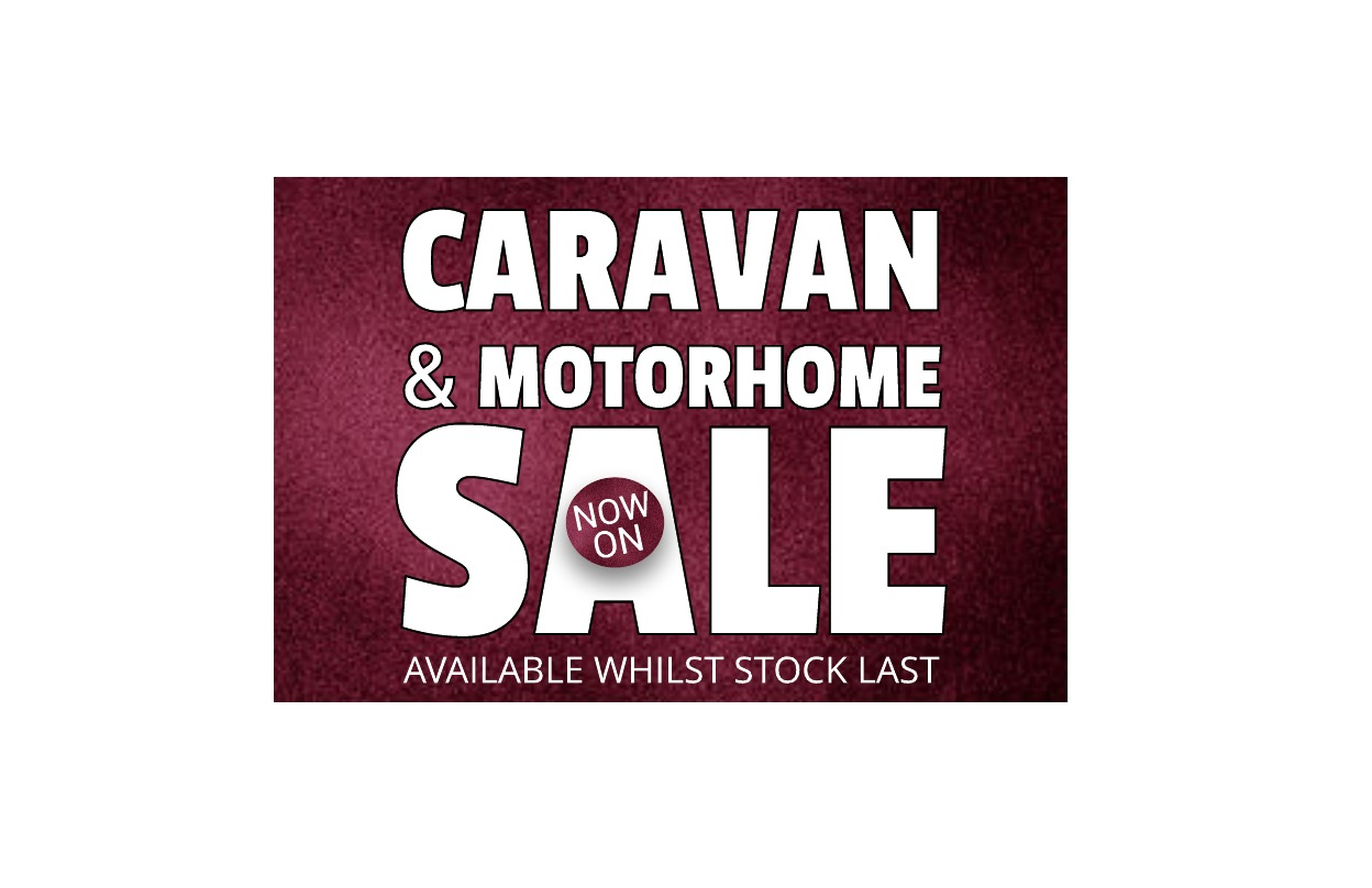 Caravan & Motorhome Sale Now On
