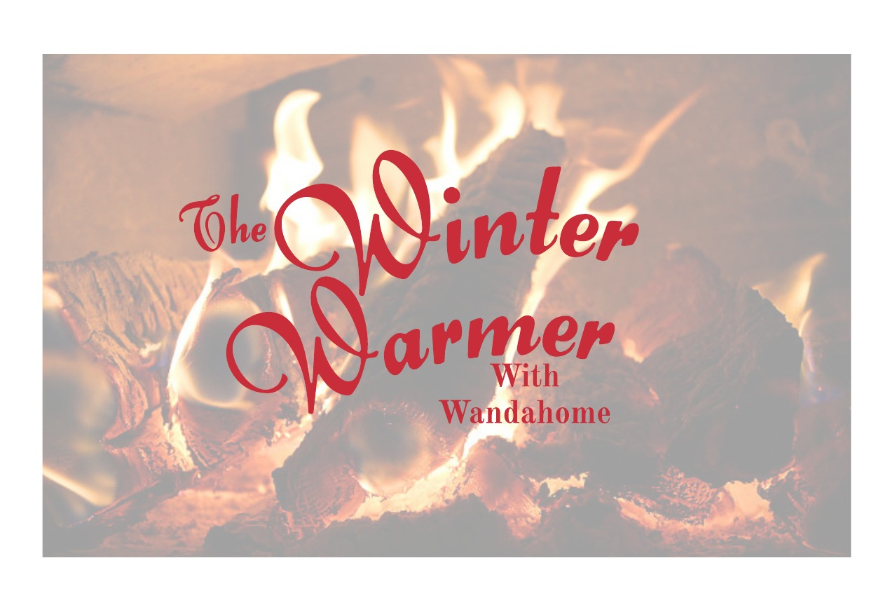The Winter Warmer With Wandahome