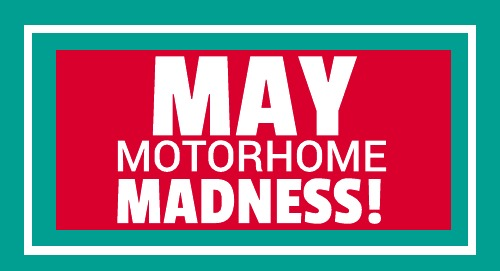 May Motorhome Madness