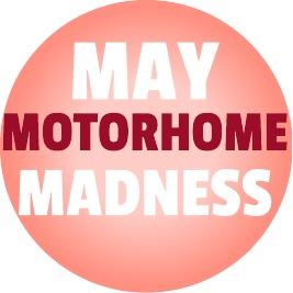 May Motorhome Madness!